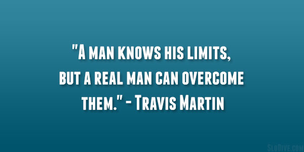 manliest quotes 19